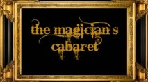 The Magicians Cabaret