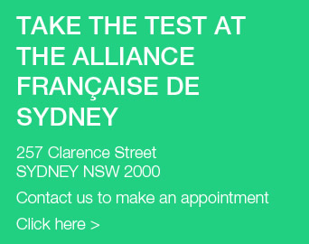 Take the test at the Alliance Francaise de Sydney